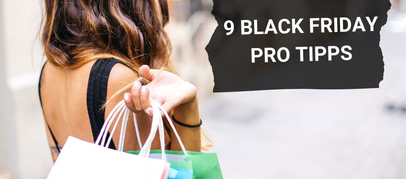 9 Pro Tipps zum Black Friday 2020